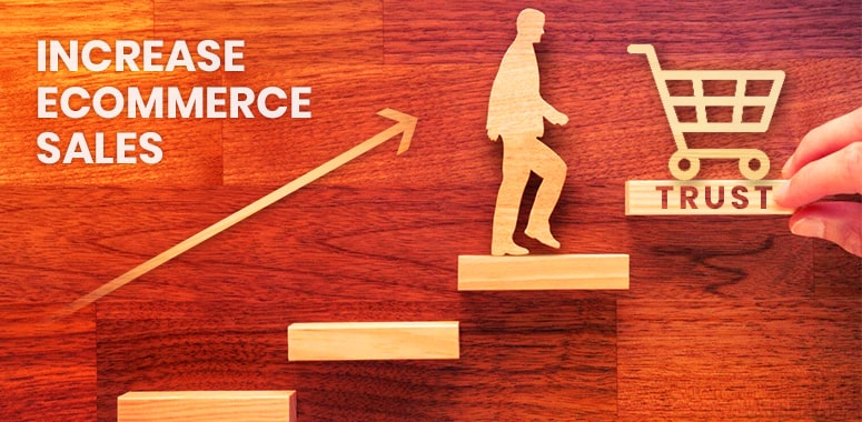 build customer trust to increase ecommerce sales