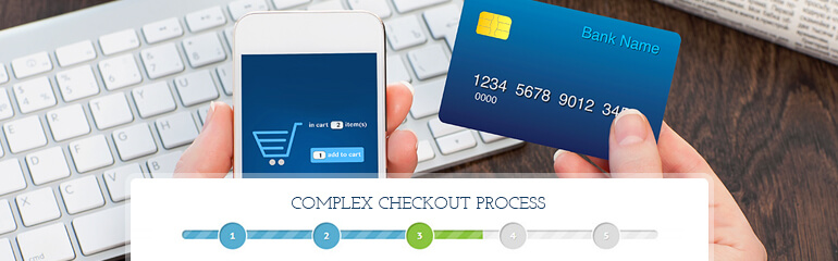 complex checkout process