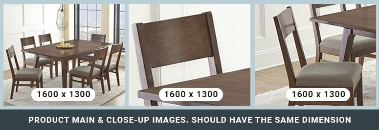 Use product main & close-up images. It should have same dimension.